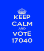 KEEP CALM AND VOTE 17040 - Personalised Poster A4 size