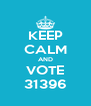 KEEP CALM AND VOTE 31396 - Personalised Poster A4 size