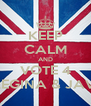 KEEP CALM AND VOTE 4 REGINA & JAVI - Personalised Poster A4 size