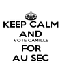 KEEP CALM AND VOTE CAMILLE FOR AU SEC - Personalised Poster A4 size