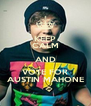KEEP CALM AND VOTE FOR AUSTIN MAHONE - Personalised Poster A4 size