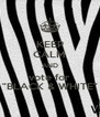 "KEEP CALM AND vote for ""BLACK & WHITE"" - Personalised Poster A4 size"