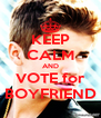 KEEP CALM AND VOTE for BOYFRIEND - Personalised Poster A4 size