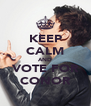 KEEP CALM AND VOTE FOR CONOR - Personalised Poster A4 size