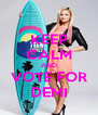 KEEP CALM AND VOTE FOR DEMI - Personalised Poster A4 size