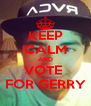 KEEP CALM AND VOTE  FOR GERRY - Personalised Poster A4 size