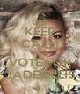 KEEP CALM AND VOTE FOR JADE ELLIS - Personalised Poster A4 size