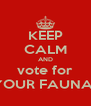 KEEP CALM AND vote for JAINAM GHELANI AS YOUR FAUNA HOUSE VICE CAPTAIN - Personalised Poster A4 size