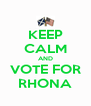 KEEP CALM AND VOTE FOR RHONA - Personalised Poster A4 size