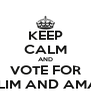 KEEP CALM AND VOTE FOR SALIM AND AMANI - Personalised Poster A4 size