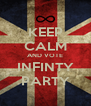 KEEP CALM AND VOTE INFINTY PARTY - Personalised Poster A4 size