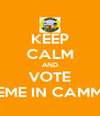 KEEP CALM AND VOTE INSIEME IN CAMMINO - Personalised Poster A4 size