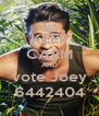 KEEP CALM AND vote Joey 6442404 - Personalised Poster A4 size