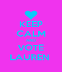 KEEP CALM AND VOTE LAUREN  - Personalised Poster A4 size