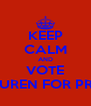 KEEP CALM AND VOTE LAUREN FOR PRES. - Personalised Poster A4 size