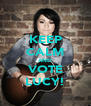 KEEP CALM AND VOTE LUCY! - Personalised Poster A4 size