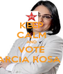 KEEP CALM AND VOTE MARCIA ROSA 13 - Personalised Poster A4 size