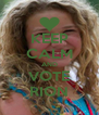 KEEP CALM AND VOTE RION - Personalised Poster A4 size
