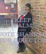 KEEP CALM AND VOTE SHANIQUE FOR DIRECTOR - Personalised Poster A4 size