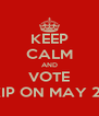 KEEP CALM AND VOTE UKIP ON MAY 2nd - Personalised Poster A4 size