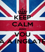 KEEP CALM AND VOU PARA A INGLATERRA - Personalised Poster A4 size