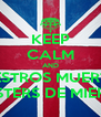 KEEP CALM AND VUESTROS MUERTOS HIPSTERS DE MIERDA - Personalised Poster A4 size