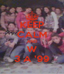 KEEP CALM AND W 3 A '99 - Personalised Poster A4 size