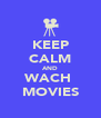 KEEP CALM AND WACH  MOVIES - Personalised Poster A4 size
