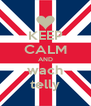 KEEP CALM AND wach telly - Personalised Poster A4 size