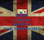 KEEP CALM AND WACH THE SIMPSONS - Personalised Poster A4 size