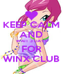 KEEP CALM AND WAIT 3 DAYS FOR WINX CLUB - Personalised Poster A4 size