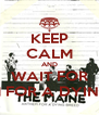 KEEP CALM AND WAIT FOR ANTHEM FOR A DYING BREED - Personalised Poster A4 size