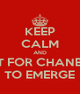 KEEP CALM AND WAIT FOR CHANBAEK TO EMERGE - Personalised Poster A4 size