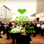 KEEP CALM AND WAIT FOR GALA 2016 - Personalised Poster A4 size