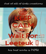 KEEP CALM AND Wait For Leeteuk ♥  - Personalised Poster A4 size