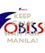 KEEP CALM AND WAIT FOR  MANILA! - Personalised Poster A4 size