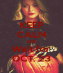 KEEP CALM AND Wait for OCT. 23 - Personalised Poster A4 size