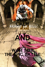KEEP CALM AND WAIT FOR THE EPIC BATTLE - Personalised Poster A4 size