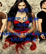 KEEP CALM AND WAIT FOR  VAMPIRE DIARIESS  SAISON 4 - Personalised Poster A4 size
