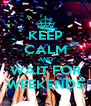KEEP CALM AND WAIT FOR WEEKENDS - Personalised Poster A4 size