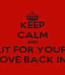 KEEP CALM AND WAIT FOR YOUR BF TO MOVE BACK IN NY ! - Personalised Poster A4 size