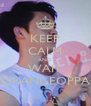 KEEP CALM AND WAIT ORANGEOPPA - Personalised Poster A4 size