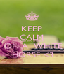KEEP CALM AND WAIT PRINCE  ON A  WHITE  HORSE <3 - Personalised Poster A4 size
