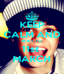 KEEP CALM AND WAIT TO 11st  MARCH - Personalised Poster A4 size