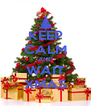 KEEP CALM AND WAIT XMAS - Personalised Poster A4 size