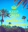 KEEP CALM AND WAITING FOR THE SUMMER! - Personalised Poster A4 size