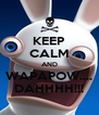 KEEP CALM AND WAPAPOW.... DAHHHH!!! - Personalised Poster A4 size