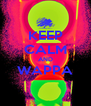 KEEP CALM AND WAPPA  - Personalised Poster A4 size