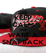 KEEP CALM AND WARE A SNAPBACK - Personalised Poster A4 size