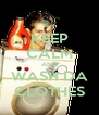 KEEP CALM AND WASH DA CLOTHES - Personalised Poster A4 size